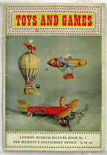 Toys and Games London Museum Edited By Miss H W Young 1st Ed SC 1959 Toy History