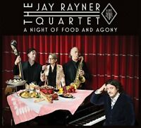The Jay Rayner Quartet - A Night Of Food And Agony [CD]