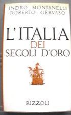 L ITALIA DEI SECOLI D ORO Indro Montanelli Roberto Gervaso Rizzoli Medioevo di e