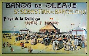 Banos de Oleaje San Sebastian Barcelona Blechschild 3D geprägt 20 x 30 cm
