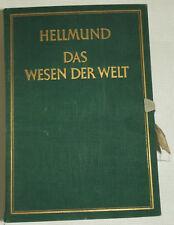 Heinrich Hellmund: Das Wesen der Welt. 4 Bände, 16 Bücher, Amalthea-Verlag 1927