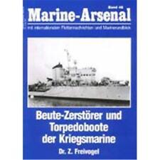 Marine Arsenal - Beute-Zerstörer und Torpedoboote der Kriegsmarine (MA 46)