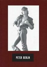 Peter Berlin - Icon, Artist, Photosexual by Michael Bullock (editor), Peter B...