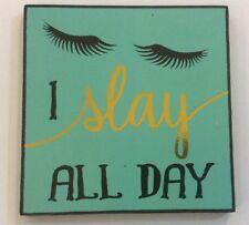 I Slay All Day Ganz Girl Wooden Magnet Kitchen Refrigerator Eyelashes Turquoise
