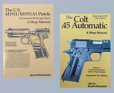 The Colt .45 Auto & the US M1911/M1911A1 Pistols (2 Book Set) by J. Kuhnhausen