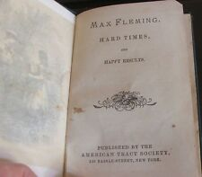 Max Fleming: Hard Times and Happy Results. 1867, 1st. edition