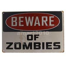 Retro Metal Tin Sign Plaque BEWARE OF ZOMBIES Picture Pub Man Cave Wall Deco