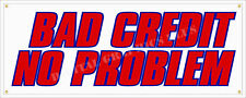 "Bad Credit 3 Banner 18""x48"" Retail Store Business Vinyl Sign 0 Down Buy Here Pay"