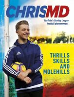 Thrills, Skills and Molehills: The Beautiful Game? by ChrisMD