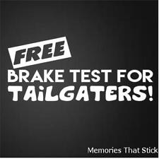 FREE BRAKE TEST Funny Car Window Bumper JDM EURO Novelty Vinyl Decal Sticker
