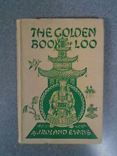 THE GOLDEN BOOK OF LOO by J ROLAND EVANS - CAREY PRESS - H/B D/W UK POST £3.25