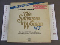 "THE WAY HOW TO BECOME THE SENSUOUS WOMAN BY ""J"" LP EROTIC 1ST PRESS WLP PROMO"