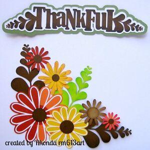 Thankful Corner Fall flowers set paper piecing premade scrapbook Rhonda rm613art