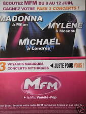 PUBLICITÉ MFM RADIO ÉCOUTEZ ET GAGNEZ LE PASS 3 CONCERTS MADONNA MYLÈNE MICHAEL
