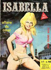 ISABELLA 100 AFFAIRE DE COEUR ELVIFRANCE 1978