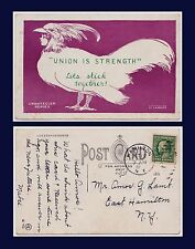 "US NEW YORK HAMILTON LABOR HISTORY ""UNION IS STRENGTH"" CHANTECLER SERIES 1910"