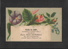 1880s FRANK B LIBBY BOOTS SHOES RUBBERS PORTLAND MAINE VICTORIAN TRADE CARD