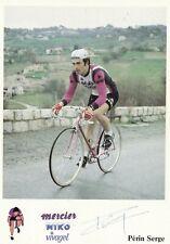 CYCLISME carte cycliste SERGE PERIN équipe MERCIER MIKO VIVAGEL signée