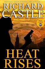 Heat Rises by Richard Castle (2011, Hardcover)