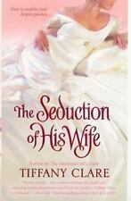 The Seduction of His Wife - Good - Clare, Tiffany - Mass Market Paperback
