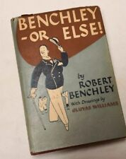 Benchley Or Else Robert Benchley 1st 1948 Hardcover, Illustrated Gluyas Williams