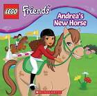NEW LEGO Friends: Andrea's New Horse by Jenne Simon
