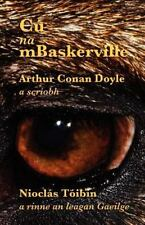 Cú Na Mbaskerville by Arthur Conan Doyle (2012, Paperback)
