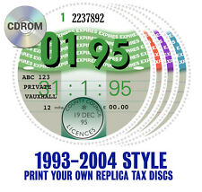 REPRODUCTION REPLICA ROAD TAX DISC 1993 - 2004 CDROM Customise print your own