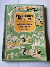 DEUX BELLES HISTOIRES Mad H Giraud et José Notat ill Manon Lessel 1945