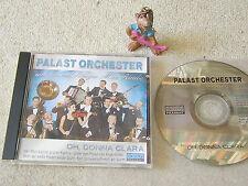 PALAST ORCHESTER MAX RAABE Oh Donna Clara 2002 AUSTRIA CD KOCH 398 274