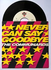 """7"""" The Communards – Never Can Say Goodbye Holland Nm Electronic Synth Pop 1987"""