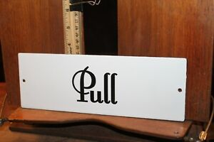 "Porcelain Enamel on Metal Door Sign Plate PULL 3-1/2"" x 10"""