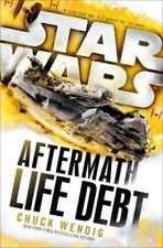 Star Wars : Life Debt : Aftermath par Chuck Wendig (couverture cartonnée,2016)