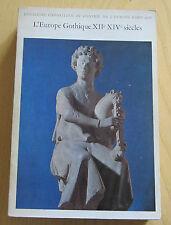 L'Europe gothique XIIe XIVe siècles catalogue expo musée du Louvre 1968