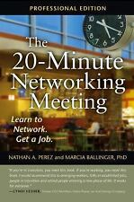 20-Minute Networking Meeting - Professional Edition : Learn to Network. Get a...