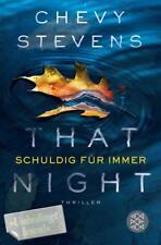 That Night - Schuldig für immer von Chevy Stevens, UNGELESEN