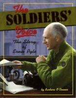 Soldiers' Voice : The Story of Ernie Pyle Library Binding Barbara O'Conner
