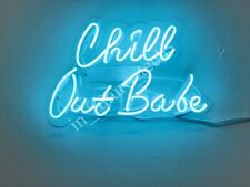 """New Chill Out Babe Neon Light Sign 14"""" Lamp Beer Pub Acrylic Real Glass"""