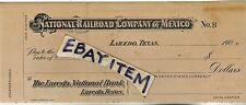 CHECK 1906 Laredo National Bank Texas NATIONAL RAILROAD COMPANY of MEXICO
