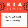 977752P550 Kia Hose tube assy 977752P550, New Genuine OEM Part