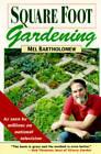 Square Foot Gardening - Paperback By Bartholomew, Mel - GOOD