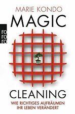 Magic Cleaning: Wie richtiges Aufräumen Ihr Leben veränd... | Buch | Zustand gut