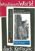 Windblown World : The Journals of Jack Kerouac 1947-1954, Paperback by Keroua...