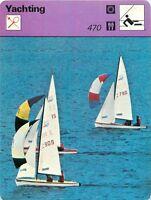 FICHE CARD 470 Dériveurs Monocoques Planant Deux Equipiers Voilier Yacht 70s