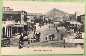 Goldfield Nev. Main Street Postcard VERY EARLY