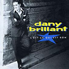 C'est Ca Qui Est Bon by Dany Brillant CD BRAND NEW SEALED