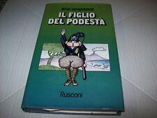 NINO LONGOBARDO-IL FIGLIO DEL PODESTA'-UMORLIBRI RUSCONI 2-1976 RILEGATO BSS!!