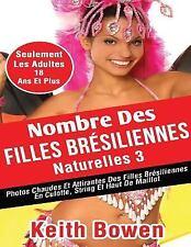 Nombre des Filles Brésiliennes Naturelles 3 :...