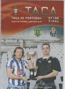 Orig.PRG  Portugal Cup  2007/08  FINAL  FC PORTO - SPORTING LISSABON  !!  RARE