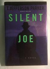 Silent Joe byT. Jefferson Parke-1st Ed.-1st Print